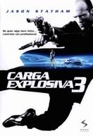 Carga Explosiva 3 (Transporter 3)