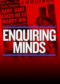 Enquiring Minds: The Untold Story of the Man Behind the National Enquirer - Poster / Capa / Cartaz - Oficial 1