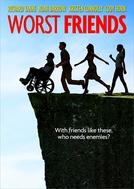 Worst Friends (Worst Friends)