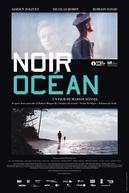 Oceano Negro (Noir Océan)