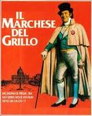 O Marquês do Grilo (Il Marchese del Grillo)