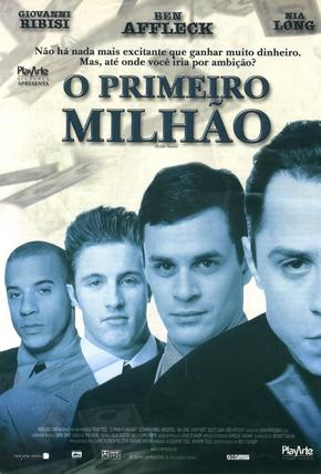 Resultado de imagem para 2. O Primeiro Milhão (2000)