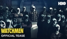 Watchmen | Official Tease | HBO