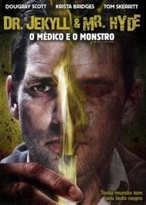 Dr. Jekyll and Mr. Hyde - O Médico e o Monstro - Poster / Capa / Cartaz - Oficial 2