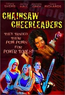 Chainsaw Cheerleaders - Poster / Capa / Cartaz - Oficial 1