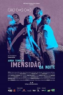 Ainda Temos a Imensidão da Noite - Poster / Capa / Cartaz - Oficial 1