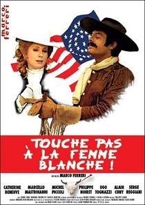 Não toque na mulher branca - Poster / Capa / Cartaz - Oficial 1