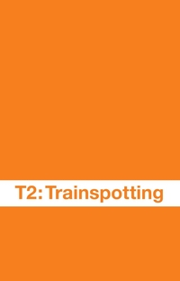 T2: Trainspotting - Poster / Capa / Cartaz - Oficial 3