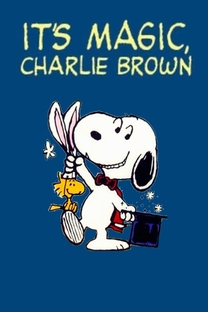 É Mágica, Charlie Brown - Poster / Capa / Cartaz - Oficial 1