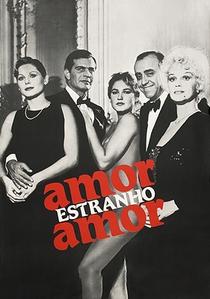 Amor Estranho Amor - Poster / Capa / Cartaz - Oficial 1