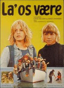 La' os vaere - Poster / Capa / Cartaz - Oficial 1