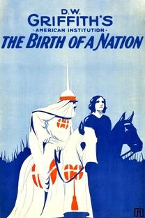 O Nascimento de uma Nação - Poster / Capa / Cartaz - Oficial 9