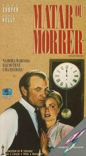 Matar ou Morrer - Poster / Capa / Cartaz - Oficial 5