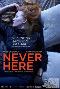 Never Here - Poster / Capa / Cartaz - Oficial 1