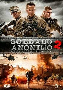 Soldado Anônimo 2: Campo em chamas - Poster / Capa / Cartaz - Oficial 2