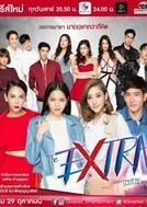 The Extra The Series (วงการ ร้าย วงการ รัก)