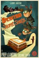 Preparação e Pouso: Operação Presente Secreto (Prep & Landing Stocking Stuffer: Operation: Secret Santa)