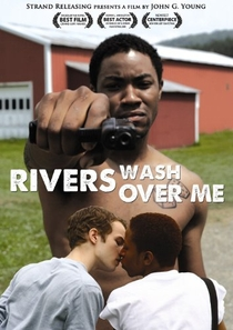 Rivers Wash Over Me - Poster / Capa / Cartaz - Oficial 1