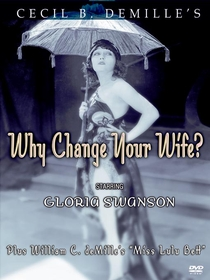 Why Change Your Wife? - Poster / Capa / Cartaz - Oficial 1