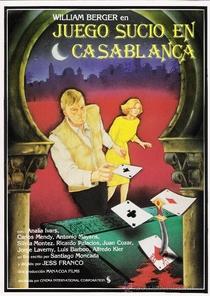 Juego Sucio en Casablanca  - Poster / Capa / Cartaz - Oficial 1