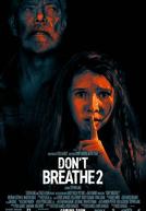 O Homem nas Trevas 2 (Don't Breathe 2)