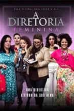 A Diretoria - Versão Feminina - Poster / Capa / Cartaz - Oficial 1