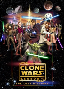 Star Wars: The Clone Wars: The Lost Missions (6ª Temporada) - Poster / Capa / Cartaz - Oficial 4