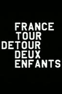 France/Tour/Detour/Deux/Enfants  (France/Tour/Detour/Deux/Enfants )