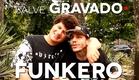 Salve Gravado #03 - Funkero