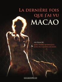 A Última Vez Que Vi Macau - Poster / Capa / Cartaz - Oficial 5