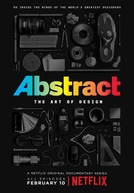 Abstract: The Art of Design (1ª Temporada)