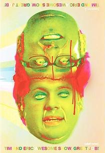 Tim and Eric Awesome Show, Great Job! (2ª Tempoada) - Poster / Capa / Cartaz - Oficial 1