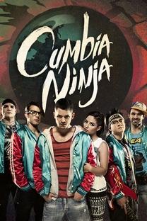 Cumbia Ninja (1ª Temporada) - Poster / Capa / Cartaz - Oficial 1