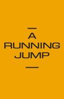 A Running Jump (A Running Jump)