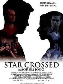 Star Crossed - Amor em Jogo - Poster / Capa / Cartaz - Oficial 1