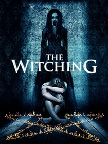 The Witching - Poster / Capa / Cartaz - Oficial 1