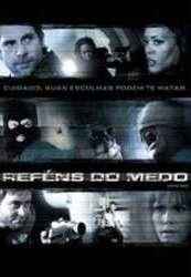 Reféns do Medo  - Poster / Capa / Cartaz - Oficial 1