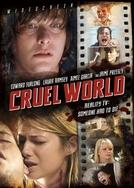 Cruel World (Cruel World)