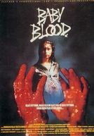 Baby Blood (Baby Blood)