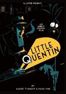 Little Quentin (Little Quentin)