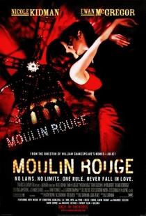 Moulin Rouge: Amor em Vermelho - Poster / Capa / Cartaz - Oficial 7