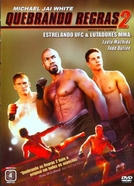 Quebrando Regras 2 (Never Back Down 2 - The Beatdown)