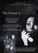 A Casa é Escura (Khaneh Siah  Ast)