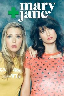 Mary + Jane (1ª Temporada) - Poster / Capa / Cartaz - Oficial 1