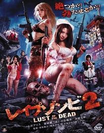 Rape Zombie - Luxúria dos Mortos 2 - Poster / Capa / Cartaz - Oficial 1