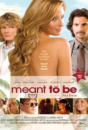 Meant to Be - Poster / Capa / Cartaz - Oficial 1