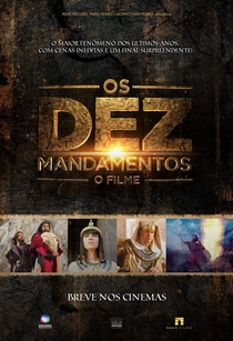 Os Dez Mandamentos: O Filme - Poster / Capa / Cartaz - Oficial 1