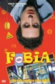 Fobia (A Problem with Fear)