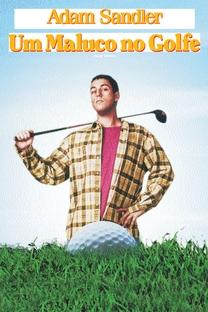 Um Maluco no Golfe - Poster / Capa / Cartaz - Oficial 5