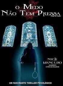 O Medo Não Tem Pressa - Poster / Capa / Cartaz - Oficial 1